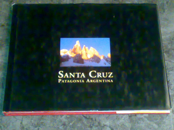 Santa Cruz - Patagonia Argentina