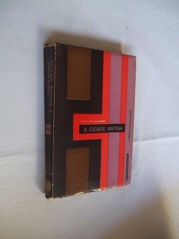 * Livro - A Cidade Antiga - Fustel De Coulanges Volume 1