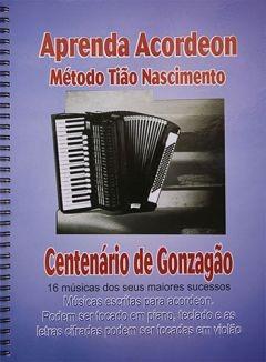 Método De Acordeon - Sanfona - Centenário De Gonzagão