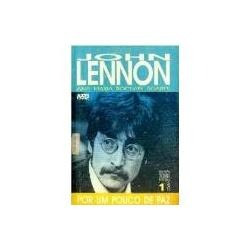 Livro - John Lennon - Por Um Pouco De Paz