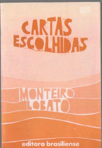 Cartas Escolhidas Monteiro Lobato Textos Originais Brasilien