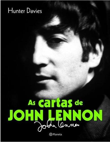 As Cartas De John Lennon Hunter Davies - Bonellihq Cx341 F18