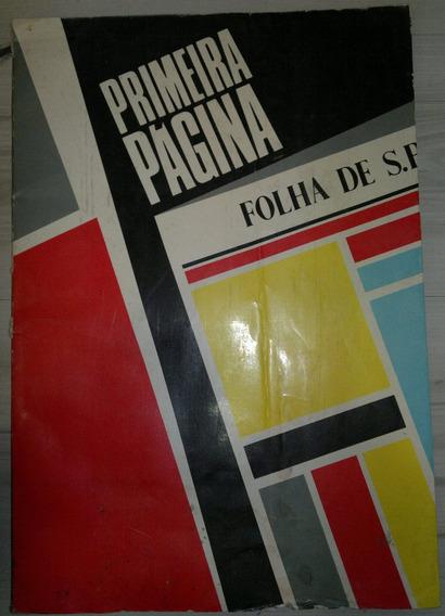 Primeira Página Folha De São Paulo - 1985 Folha Da Manhã