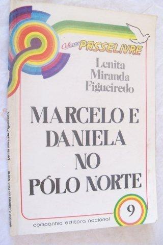 Marcelo E Daniela No Pólo Norte - Infanto-juvenil