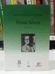 Prosa Seleta - Volume Único - Carlos Drummond De Andrade