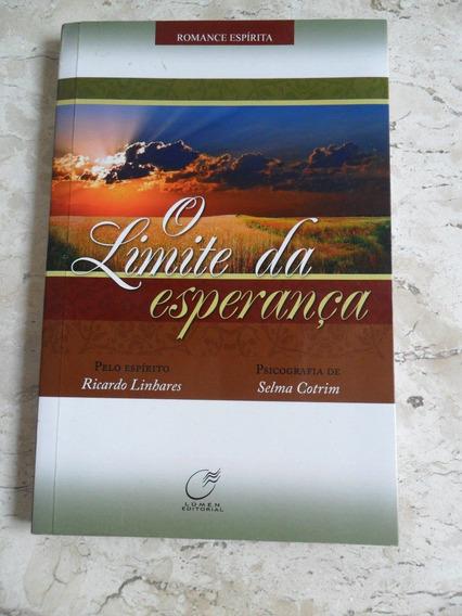 Livro O Limite Da Esperança - Romance Mediunico