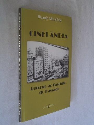 Ricardo Maranhão - Cinelândia - Literatura Nacional