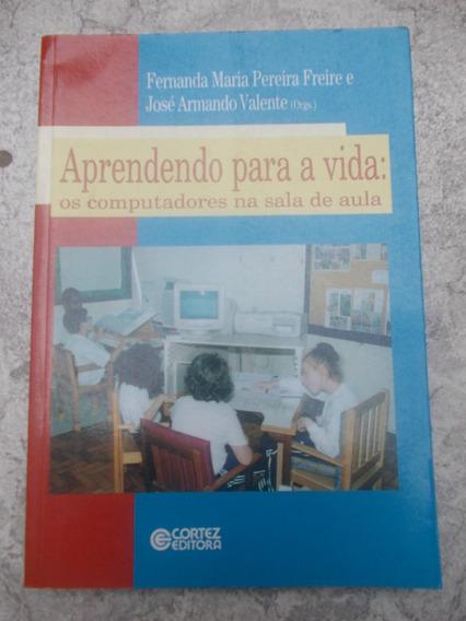 * Aprendendo P/ A Vida Os Computadores Sala De Aula Fernanda