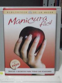 Livro Manicura Fácil Segredos Manicure - Unhas / Em Espanhol