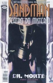 Sandman Teatro Do Mistério - Dr. Morte - Parte Um - 1999