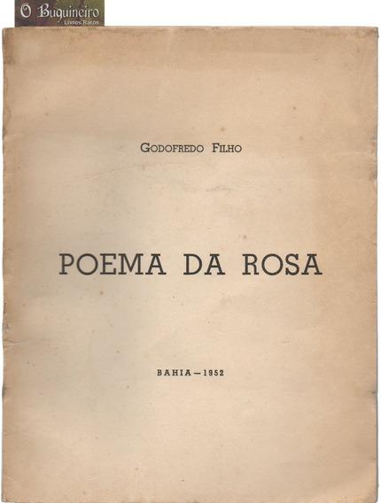 Poema Da Rosa - Godofredo Filho - 1ª Edição