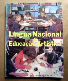 Língua Nacional E Educação Artística -3 -maria I. Zeligowski