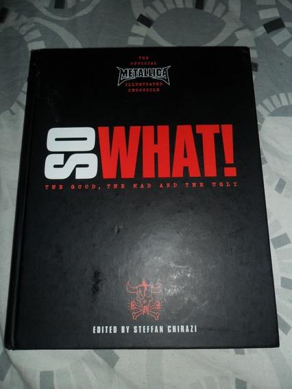 Livro Importado The Official Metallica So What! 280 Paginas