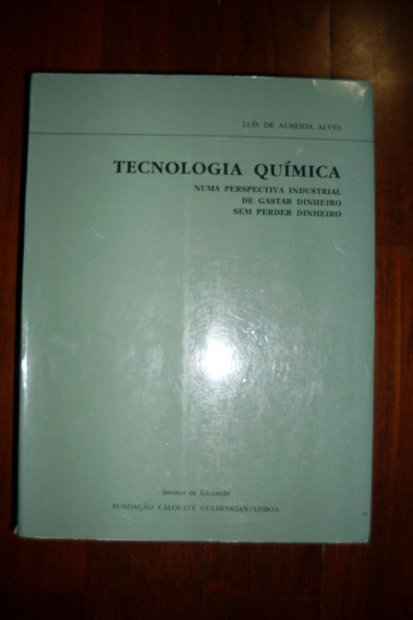 Tecnologia Quimica Luís De Almeida Alves Numa Perspectiva #