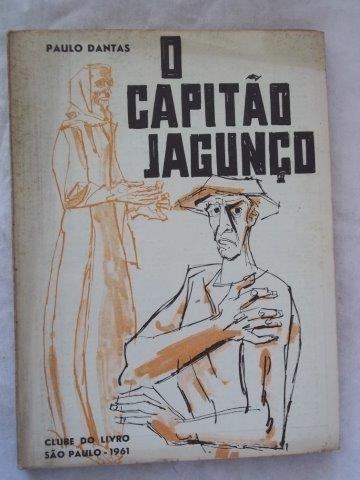 Paulo Dantas - O Capitão Jagunço - Literatura Nacional