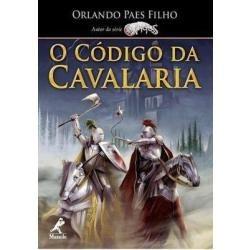 O Código Da Cavalaria De Orlando Paes Filho