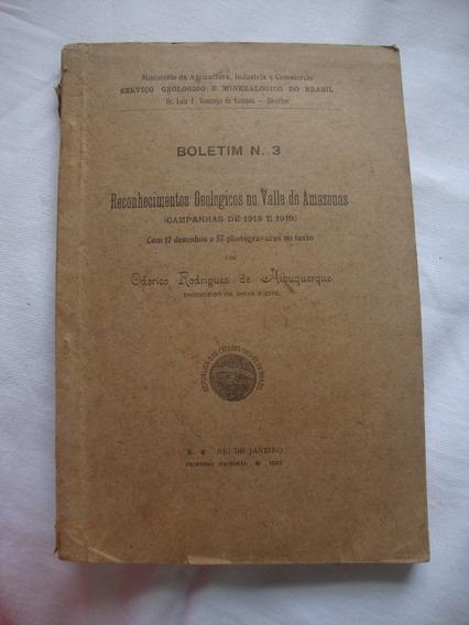 Livro Antigo Reconhecimentos Geologicos Vale Amazonas 1922*