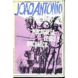 Malagueta, Perus E Bacanaço - João Antonio
