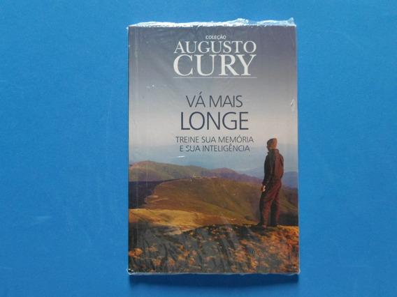 Livro Vá Mais Longe - Augusto Cury