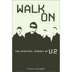 Livro U2 Walk On U2 Spiritual Journey Of U2 Bono Vox