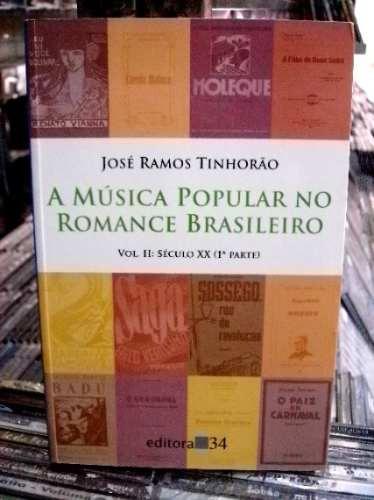 A Musica Popular No Romance Brasileiro Livro Novo