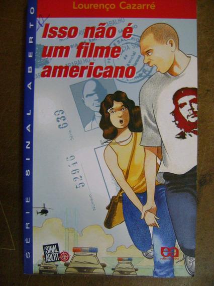 Isso Não É Um Filme Americano Lourenço Cazarre 16