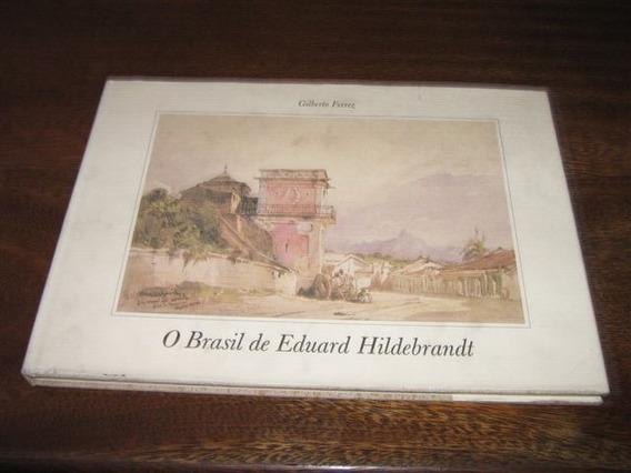 Livro O Brasil De Eduardo Hildebrandt Desenhos Rio Antigo
