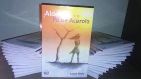 Aldenora E O Pé De Acerola - Lucas Melo (livro)