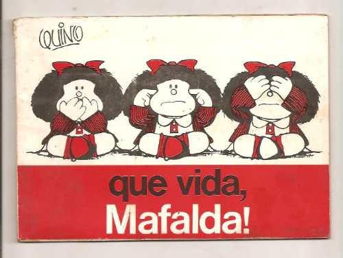Que Vida, Mafalda!