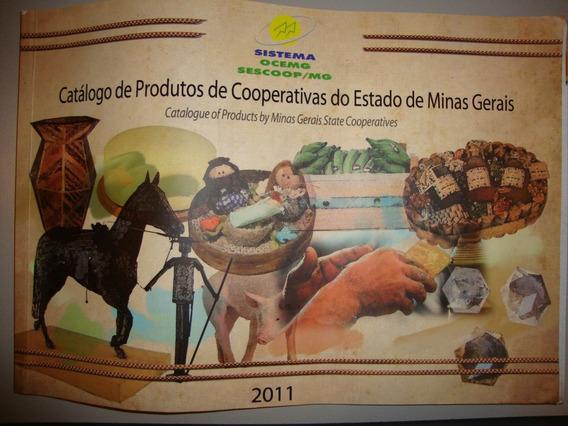 Catálogo De Produtos De Cooperativas Do Estado De Mg 2011