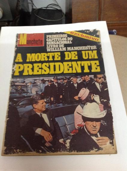 Revista Manchete N 770 A Morte De Um Presidente