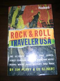 Rock & Roll Traveler Usa Guia De Bares Rock Eua 330 Pág