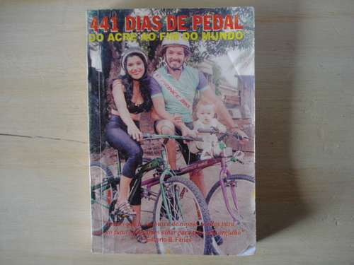 Livro - 441 Dias De Pedal - Gilberto Farias