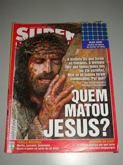 Revista Super Interessante - Quem Matou Jesus?