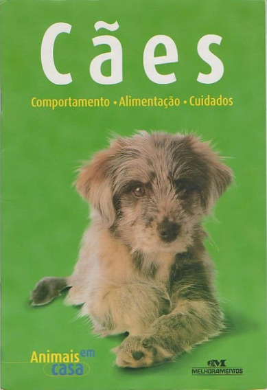 Cães - Animais Em Casa Livro Lacrado