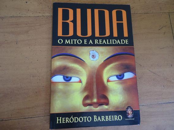 Livro Buda, O Mito E A Realidade, De Heródoto Barbeiro