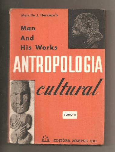 Antropologia Cultural Tomo 2 - Melville Herskovits