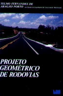 Projeto Geométrico De Rodovias - Telmo Fernandes - 1989