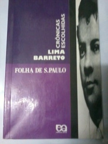 Crônicas Escolhidas - Lima Barreto - Folha De S. Paulo