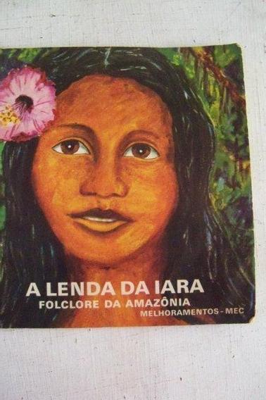 A Lenda Da Iara - Folclore Da Amazônia