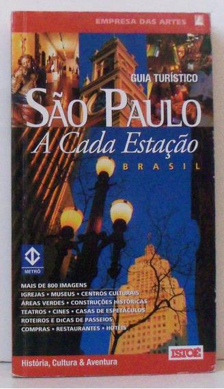 Livro São Paulo A Cada Estação Guia Turístico Igrejas Museus