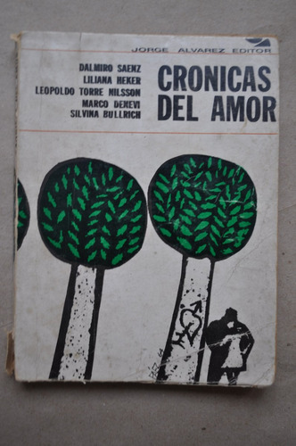 Cronicas Del Amor Jorge Alvarez Heker Denevi Torres Nilson