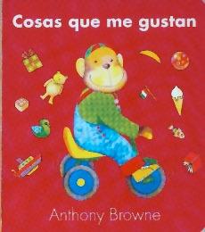 Cosas Que Me Gustan - Hojas De Cartón, Anthony Browne, Fce