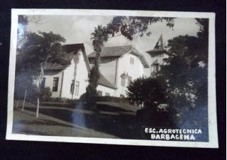 Cartão Postal Antigo Escola Agrotecnica Barbacena Mg