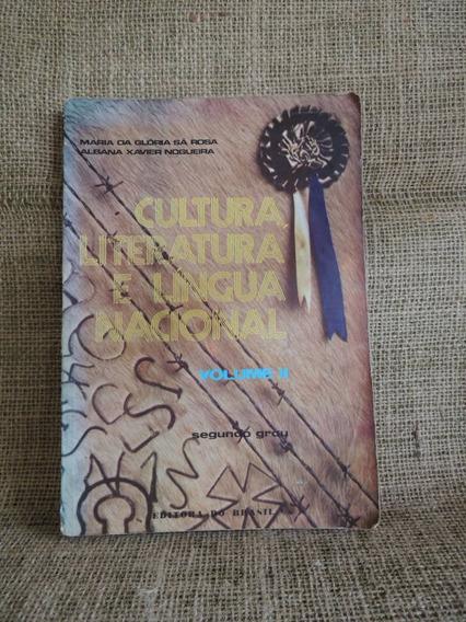 Cultura Literatura E Língua Nacional Il 1976 Ed Do Brasil