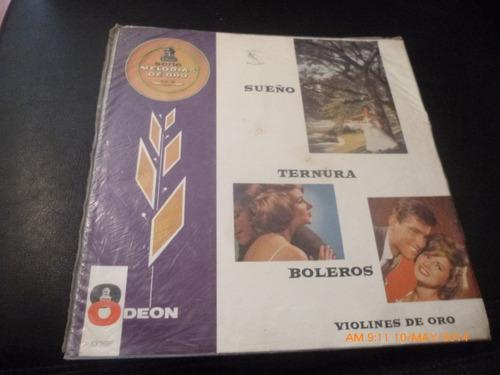 Vinilo Lp De Violines De Oro Sueño Ternura Boleros  (u833