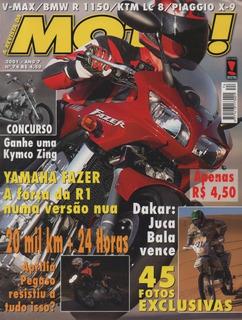 Moto! N°74 Yamaha Fazer Aprilia Pegaso Dakar Bmw R1150 V-max