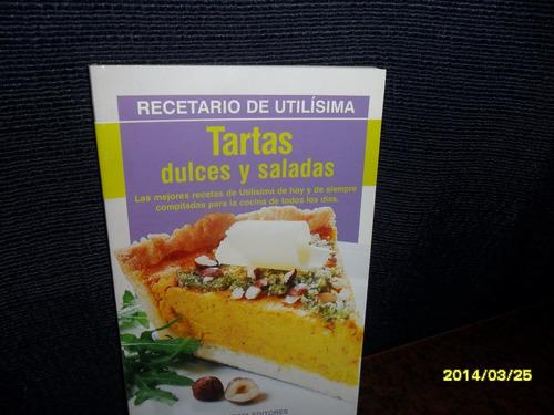 Tartas Dulces Y Saladas - Utilisima
