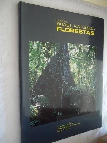 Livro- Coleção Brasil Natureza Florestas- Claudia,mara,paulo