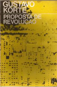 Proposta De Revolução - Gustavo Korte